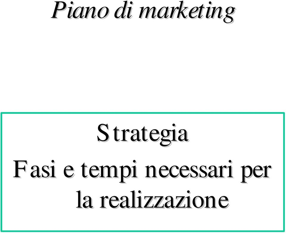 Strategia Fasi e