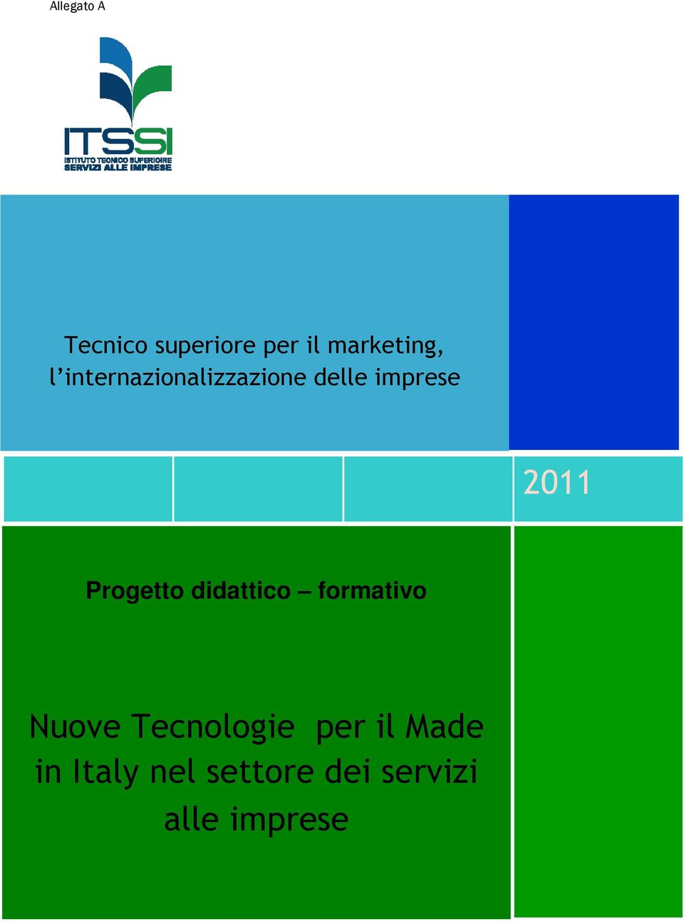 didattic frmativ Nuve Tecnlgie per il Made in Italy