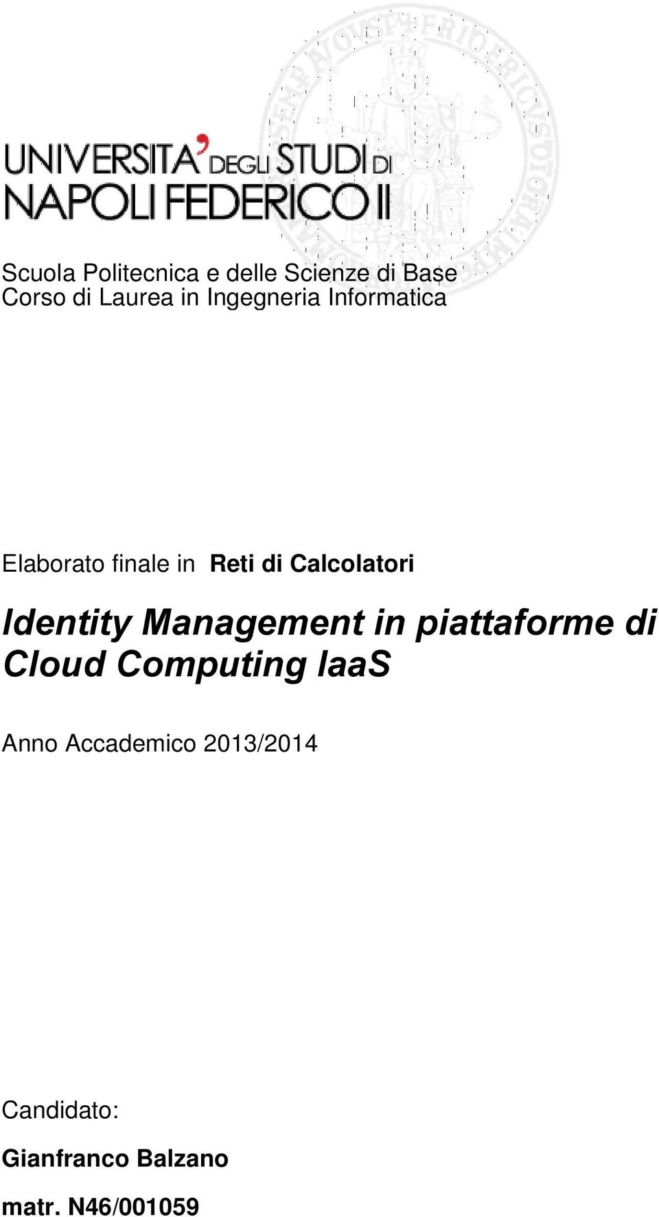 Identity Management in piattaforme di Cloud Computing IaaS Anno