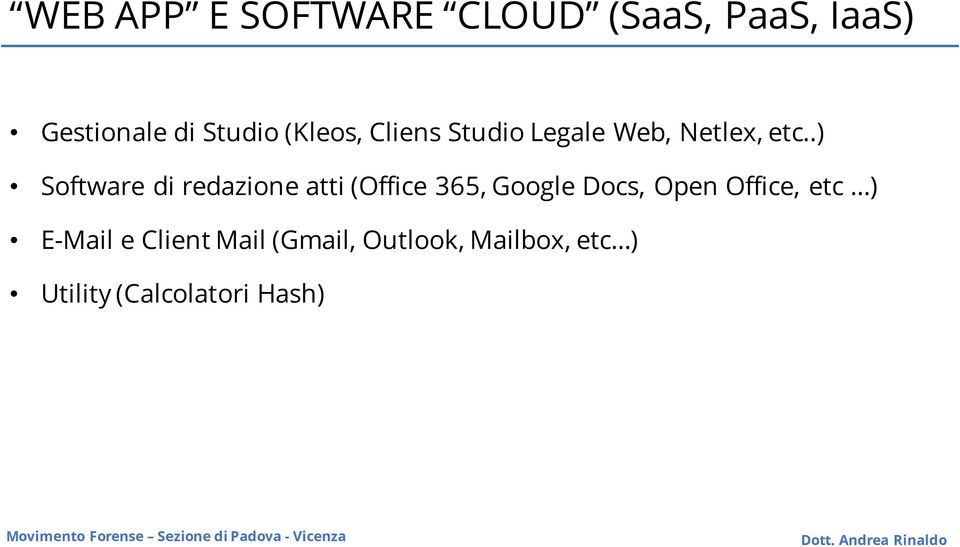 .) Software di redazione atti (Office 365, Google Docs, Open