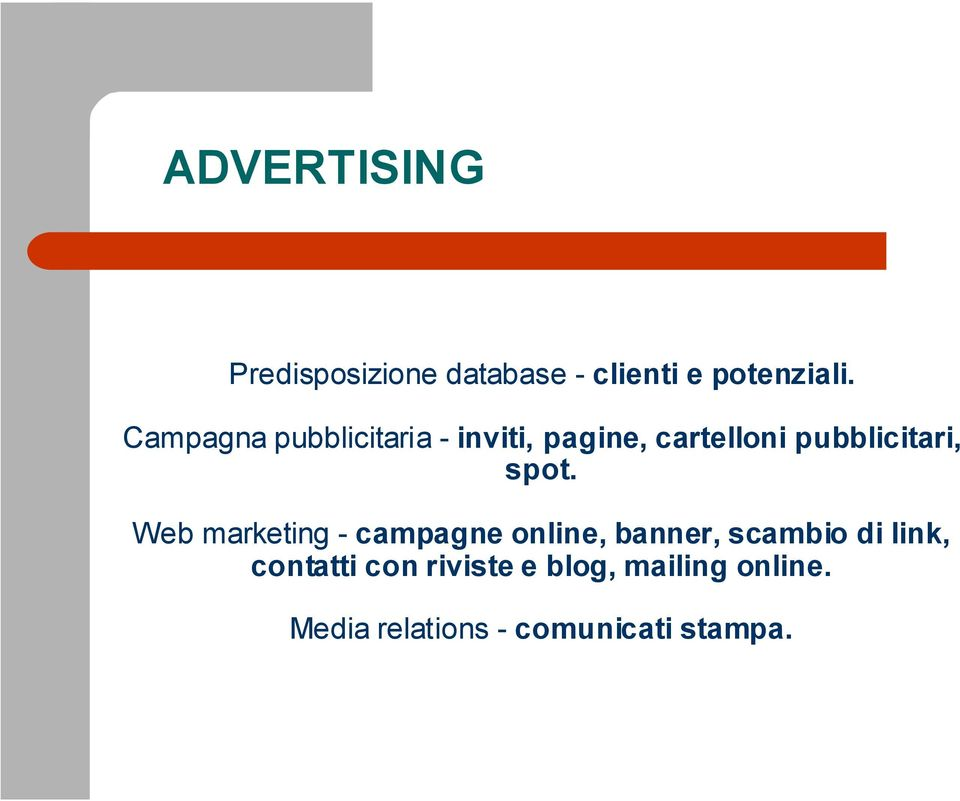 spot. Web marketing - campagne online, banner, scambio di link,