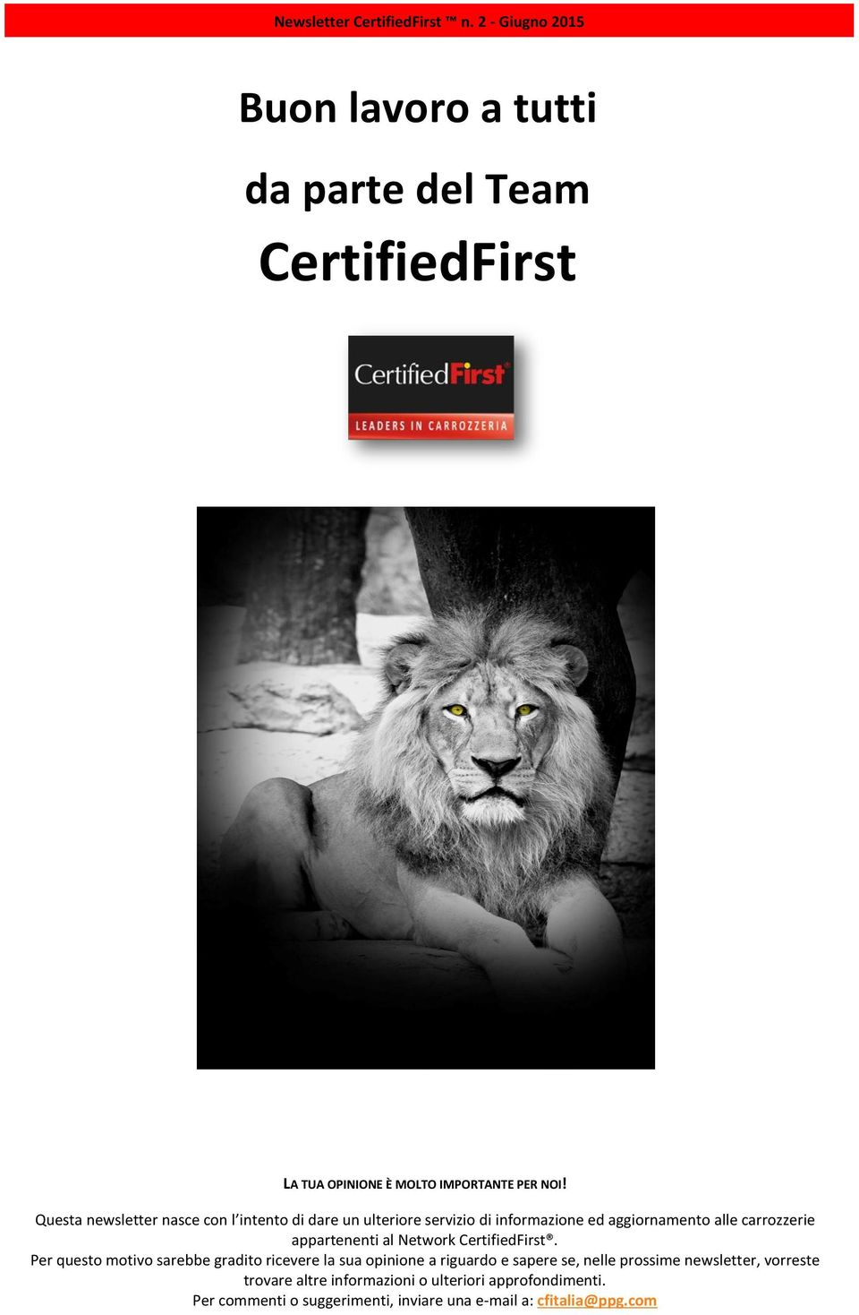 appartenenti al Network CertifiedFirst.
