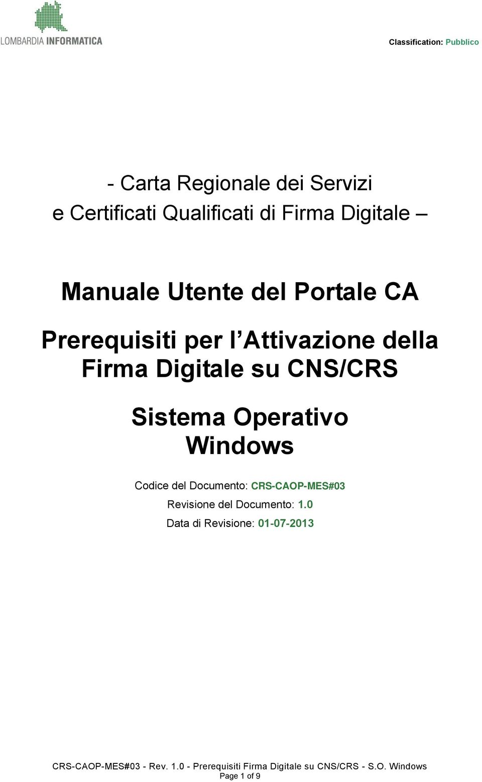 Digitale su CNS/CRS Sistema Operativo Windows Codice del Documento:
