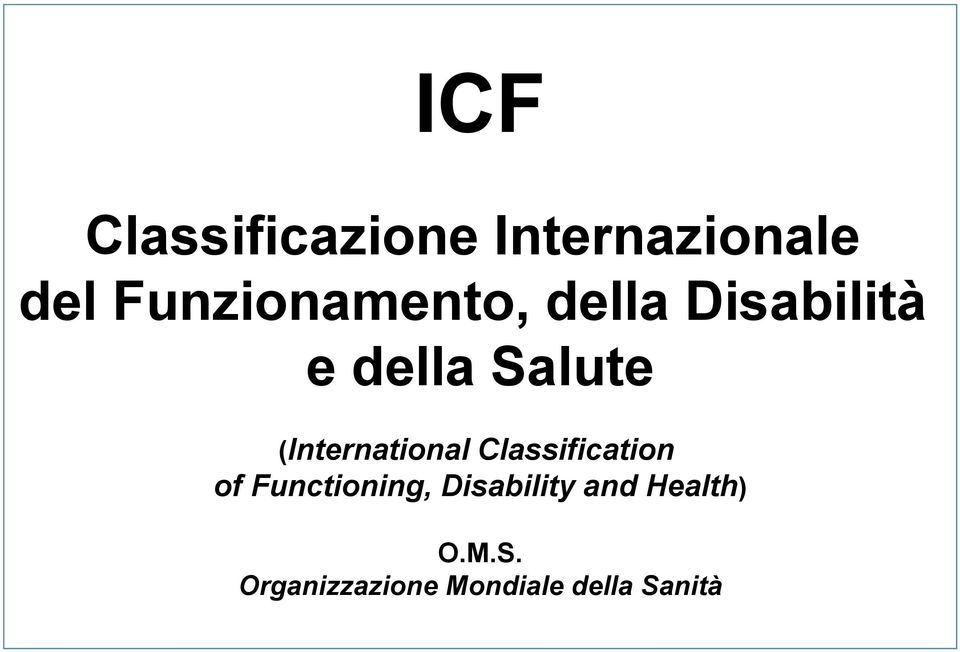 (International Classification of Functioning,