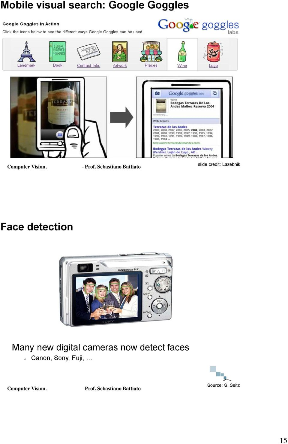 Many new digital cameras now detect