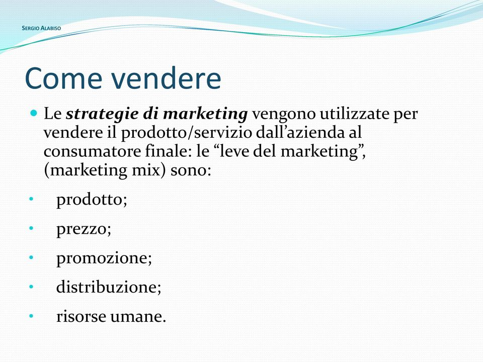 consumatore finale: le leve del marketing, (marketing