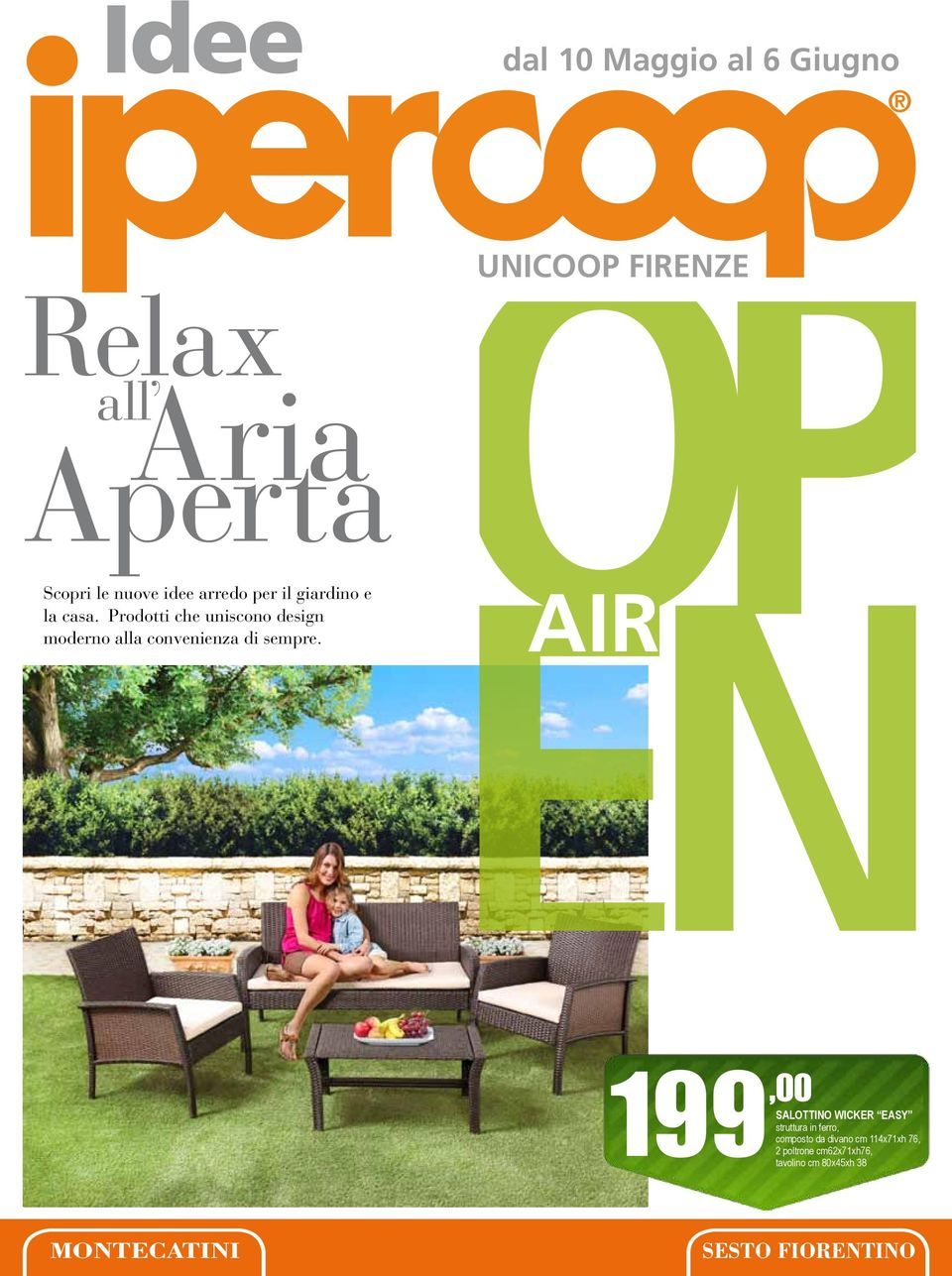 op UNICOOP FIRENZE en AIR 199,00 SALOTTINO WICKER EASY struttura in ferro, composto da