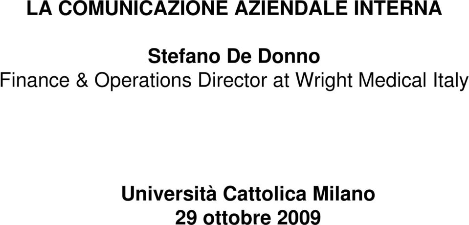 Director at Wright Medical Italy