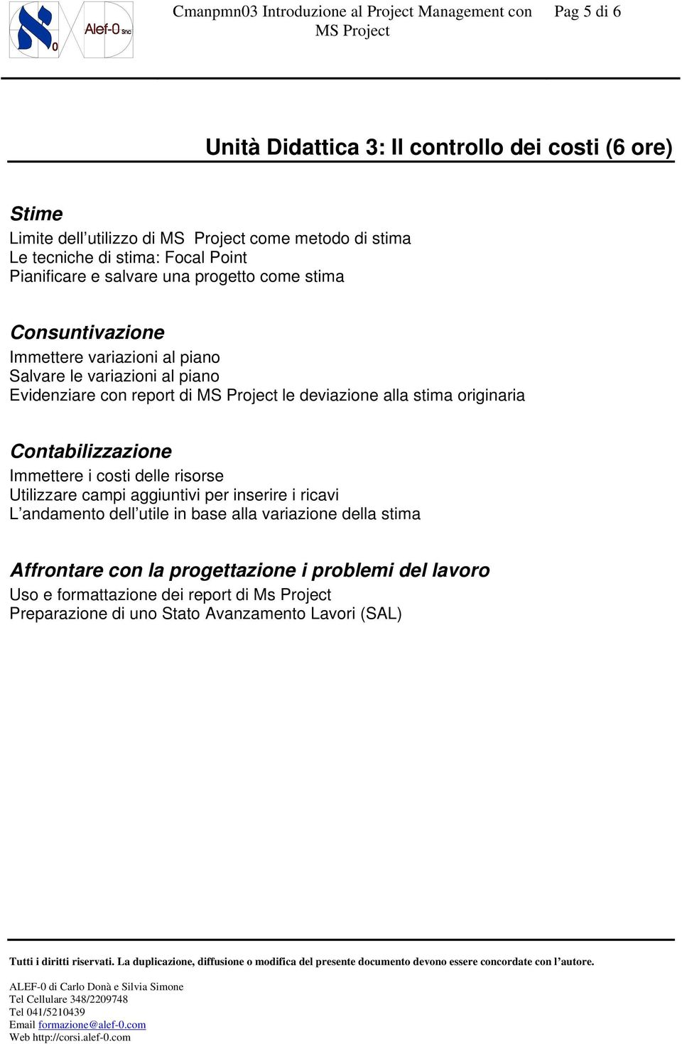 Introduzione al project management con ms project pdf for Garage con stima dei costi dell appartamento