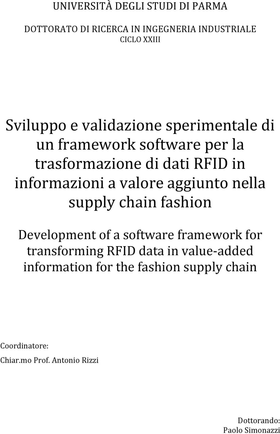 aggiunto nella supply chain fashion Development of a software framework for transforming RFID data in