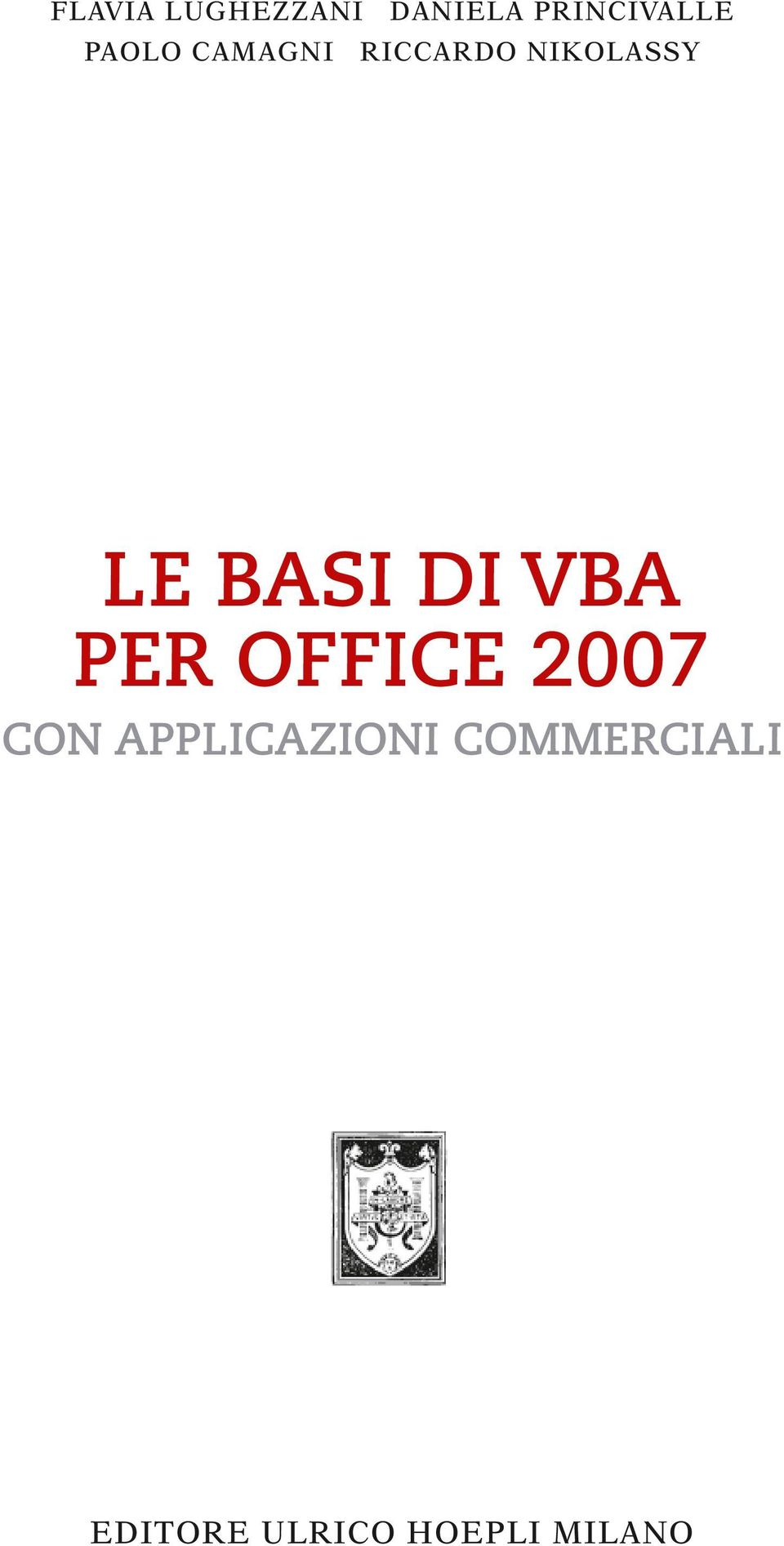 BASI DI VBA PER OFFICE 2007 CON