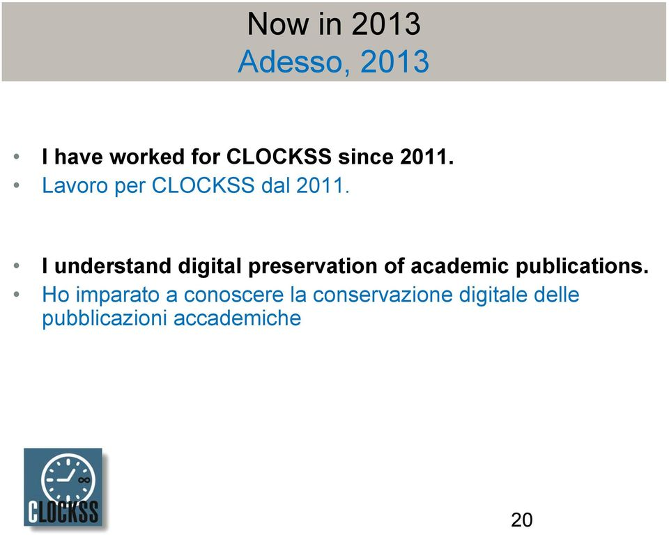 I understand digital preservation of academic publications.