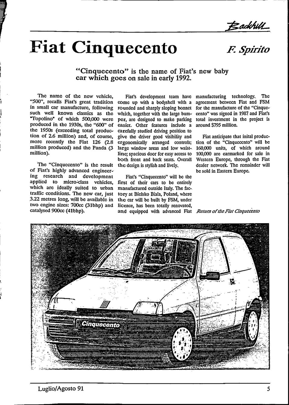 at's new baby car which goes on sale in early 1992. F.