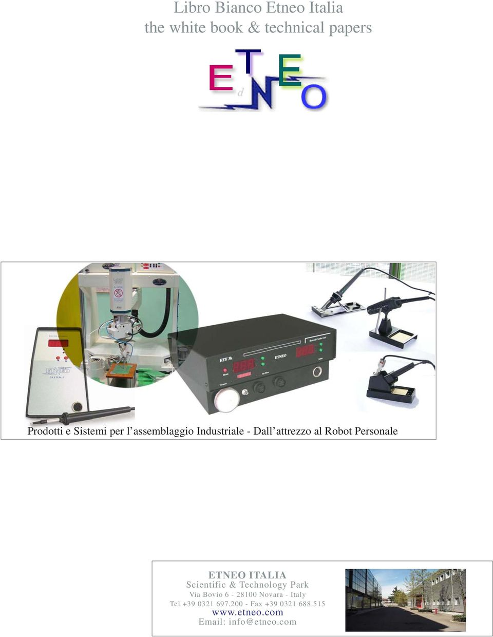 ETNEO ITALIA Scientific & Technology Park Via Bovio 6-28100 Novara - Italy