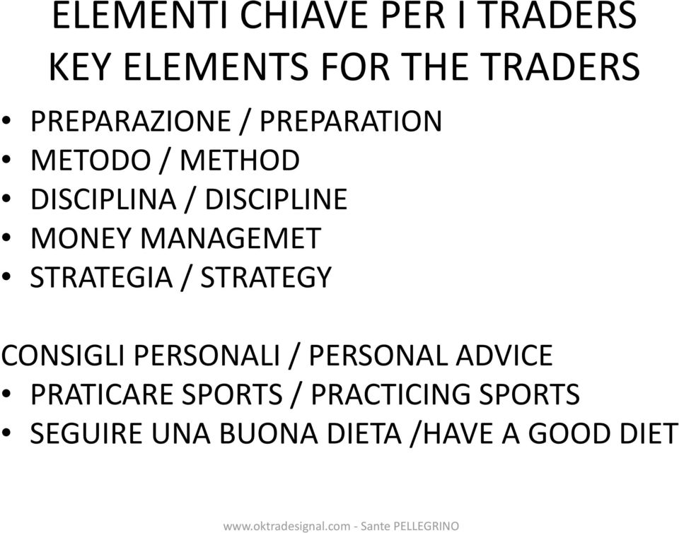 MONEY MANAGEMET STRATEGIA / STRATEGY CONSIGLI PERSONALI / PERSONAL