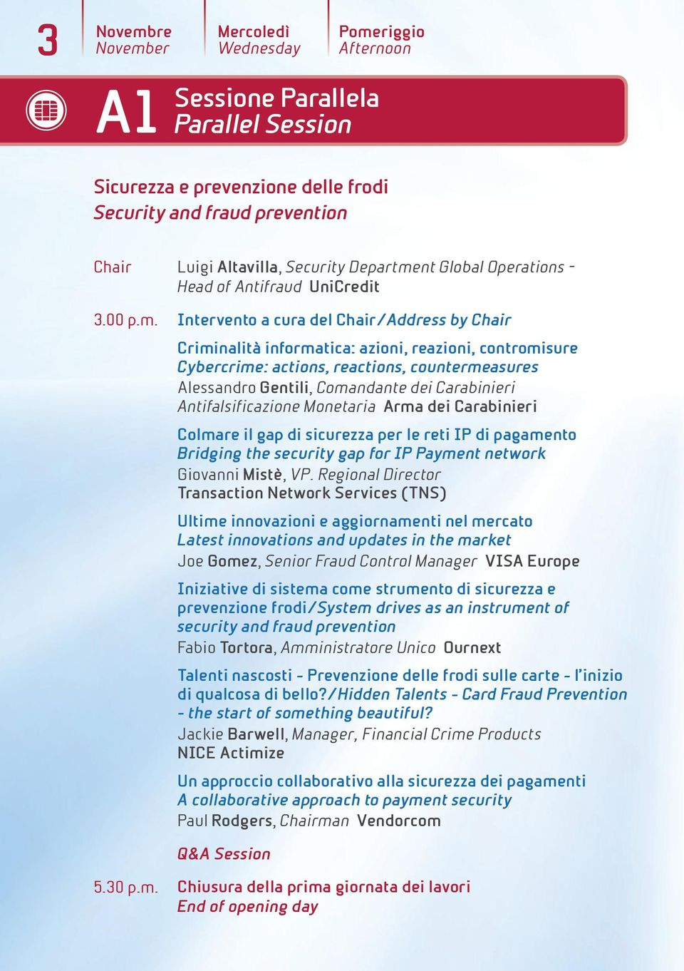 riggio Afternoon Sicurezza e prevenzione delle frodi Security and fraud prevention 3.00 p.m.