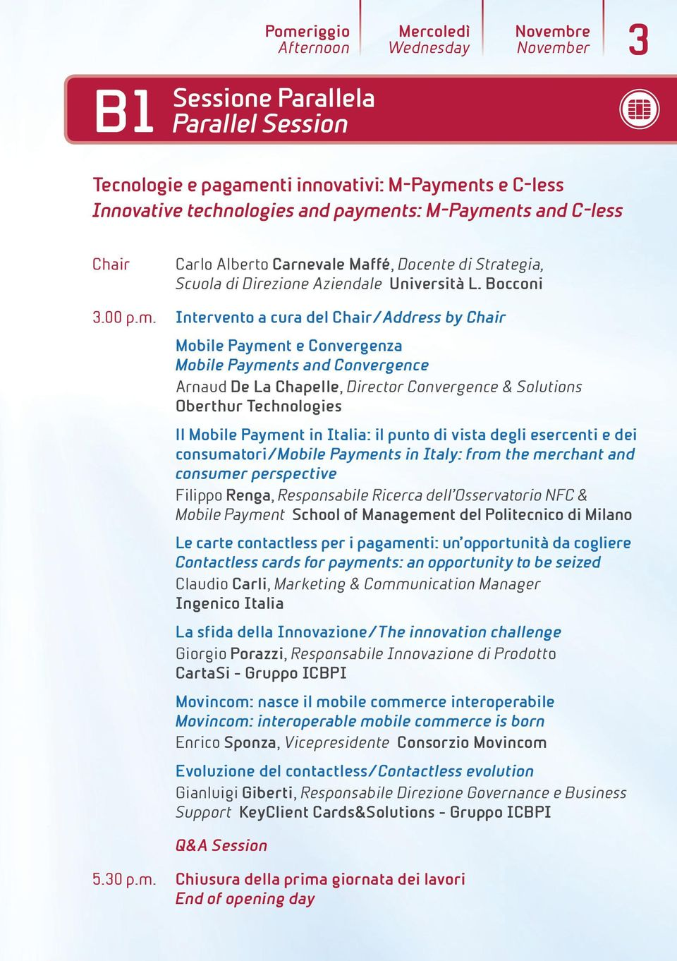 Bocconi Intervento a cura del /Address by Mobile Payment e Convergenza Mobile Payments and Convergence Arnaud De La Chapelle, Director Convergence & Solutions Oberthur Technologies ll Mobile Payment
