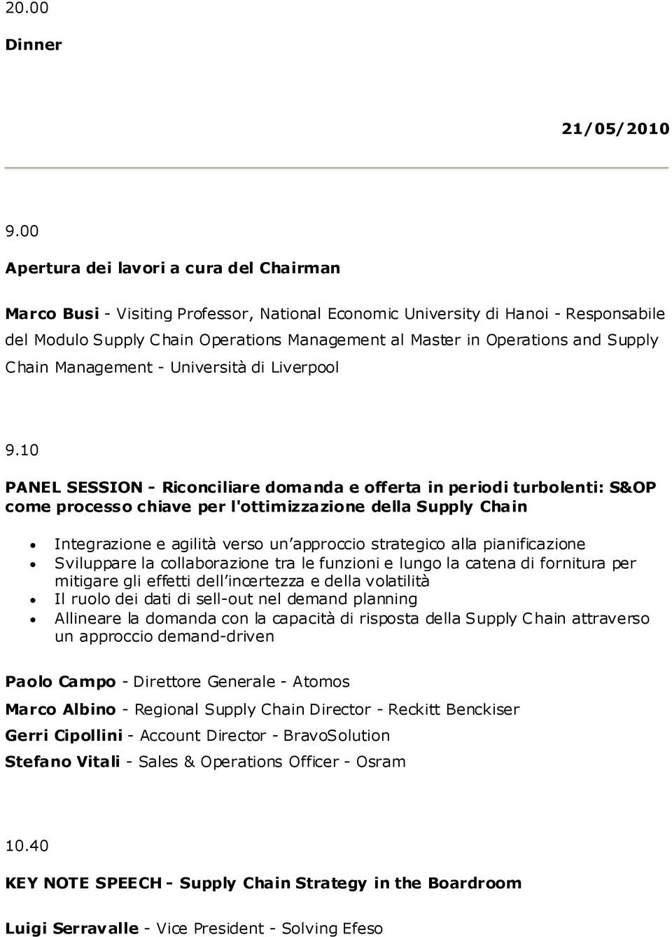 and Supply Chain Management - Università di Liverpool 9.