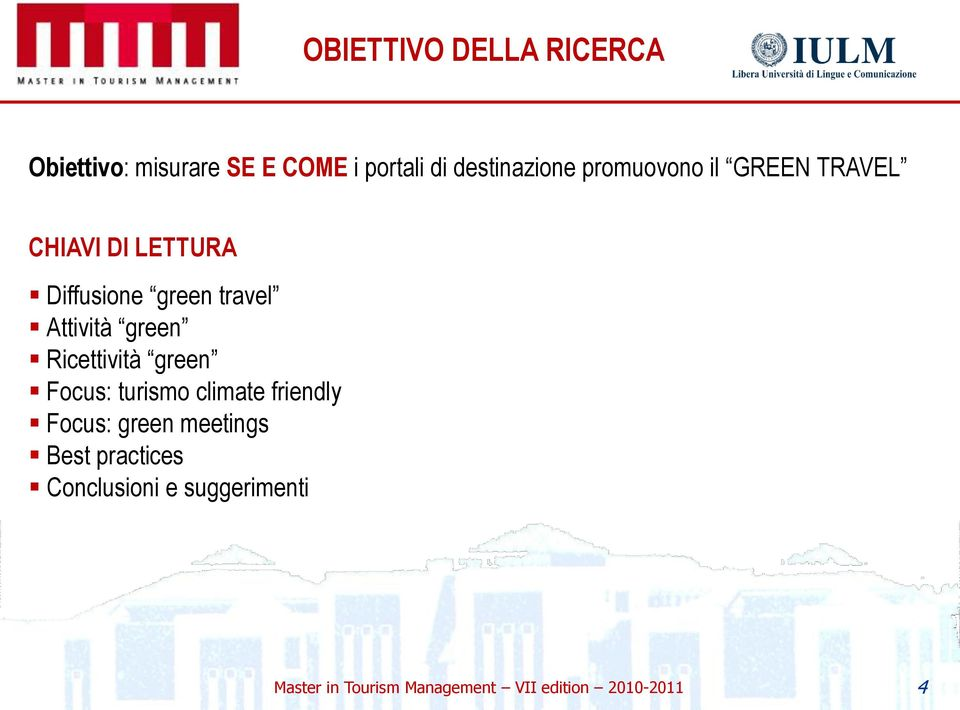 green Ricettività green Focus: turismo climate friendly Focus: green meetings Best