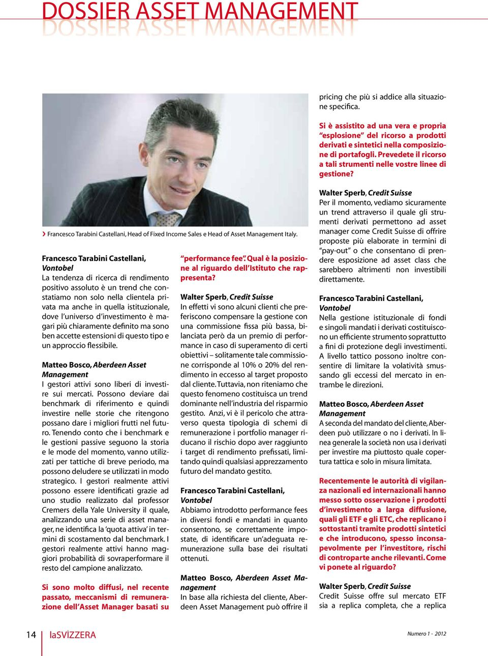 Francesco Tarabini Castellani, Head of Fixed Income Sales e Head of Asset Management Italy.