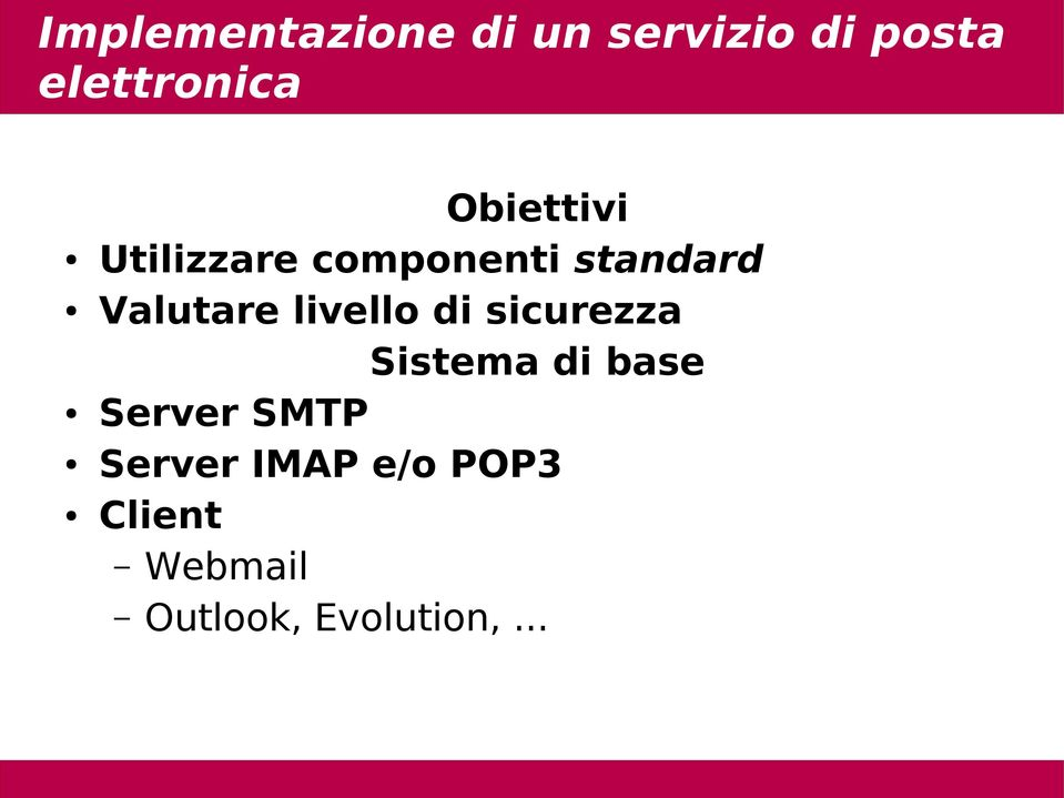 livello di sicurezza Sistema di base Server SMTP