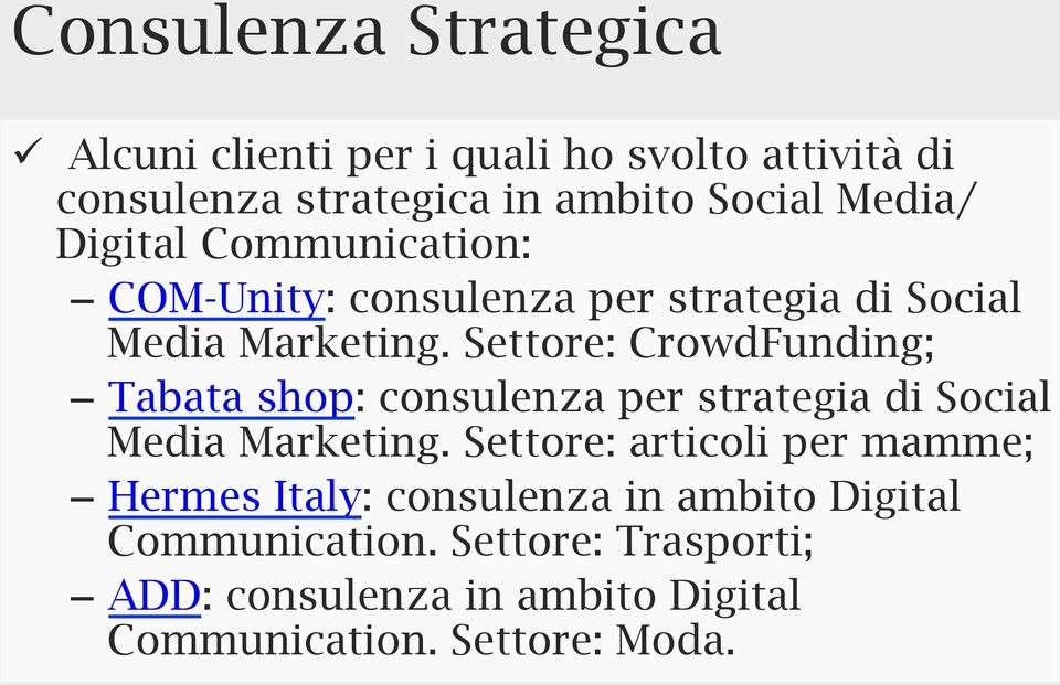 Settore: CrowdFunding; Tabata shop: consulenza per strategia di Social Media Marketing.
