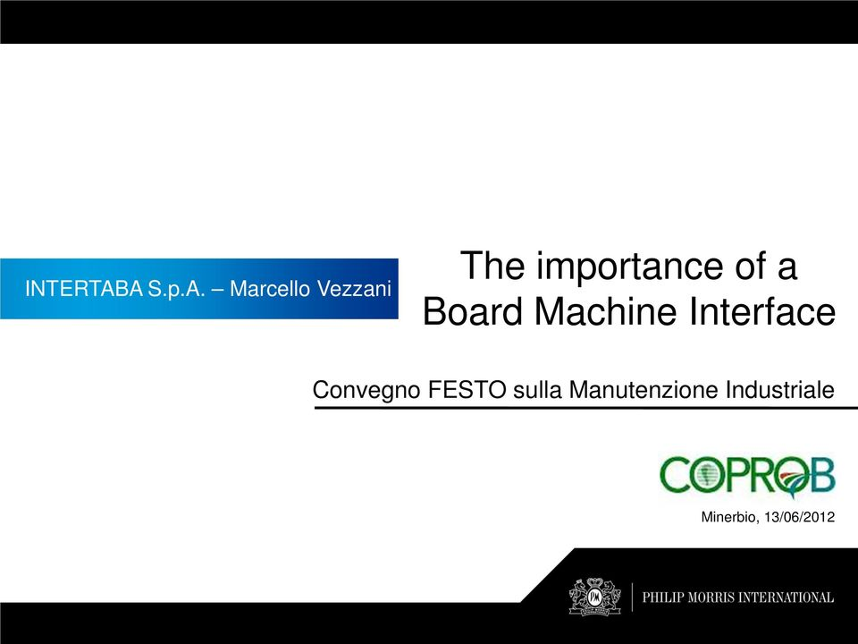 importance of a Board Machine