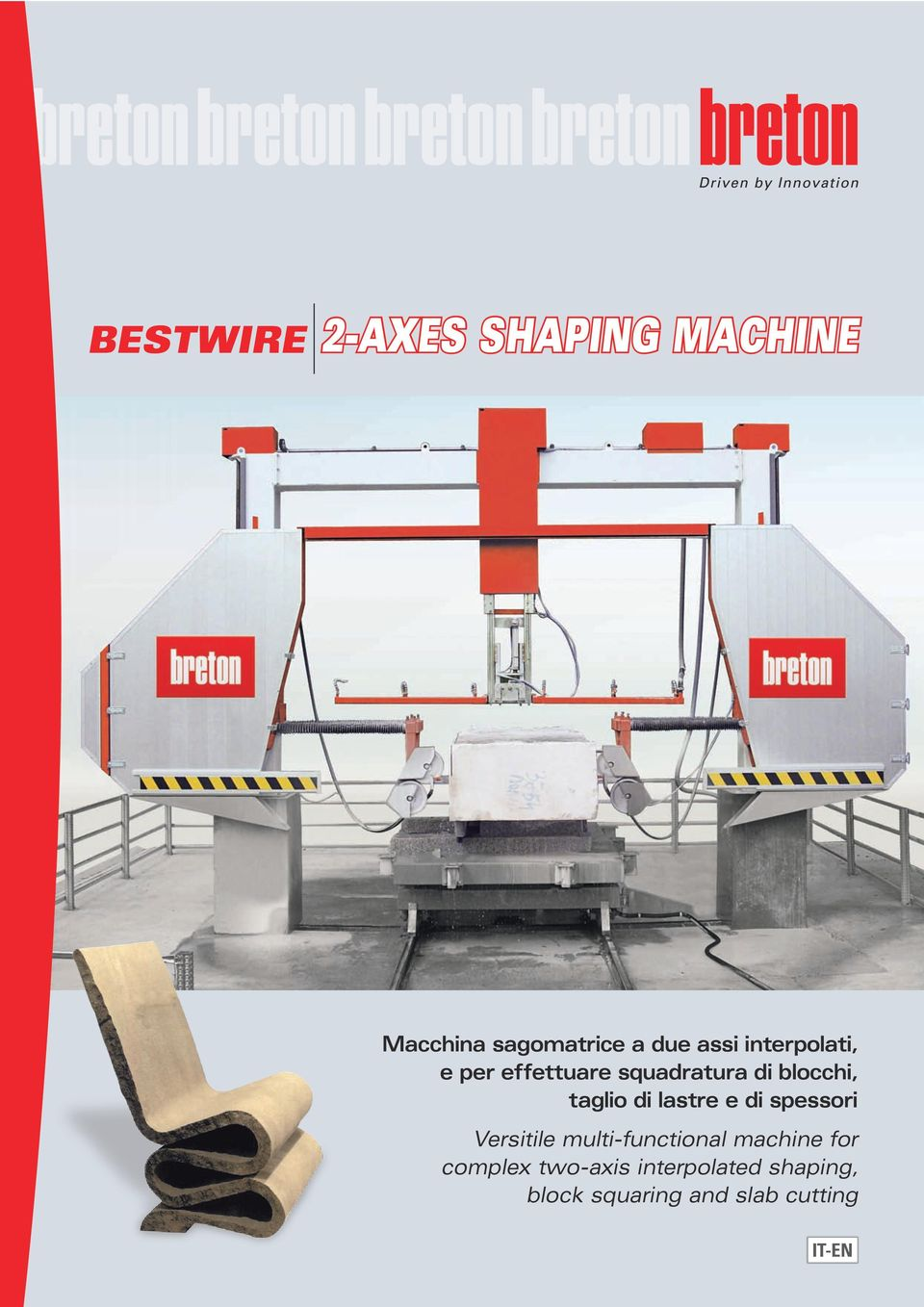 lastre e di spessori Versitile multi-functional machine for