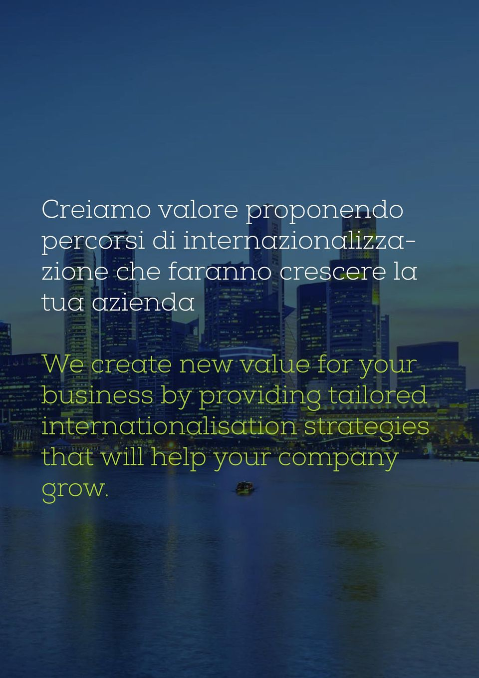azienda We create new value for your business by