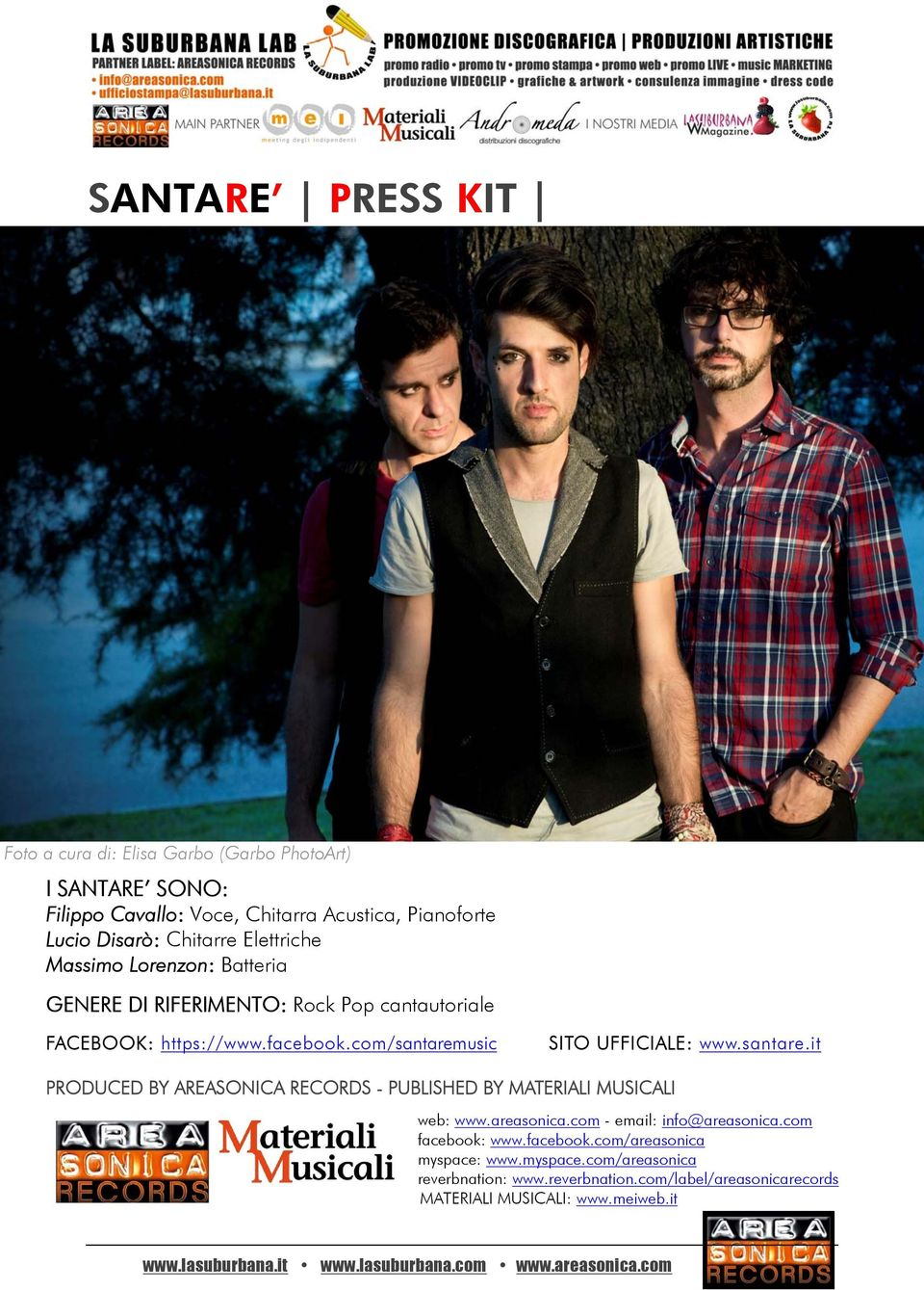com/santaremusic SITO UFFICIALE: www.santare.it PRODUCED BY AREASONICA RECORDS - PUBLISHED BY MATERIALI MUSICALI web: www.areasonica.