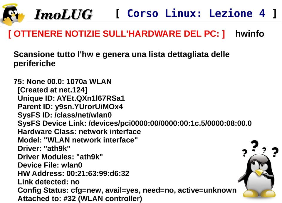 yuroruimox4 SysFS ID: /class/net/wlan0 SysFS Device Link: /devices/pci0000:00/0000:00:1c.5/0000:08:00.