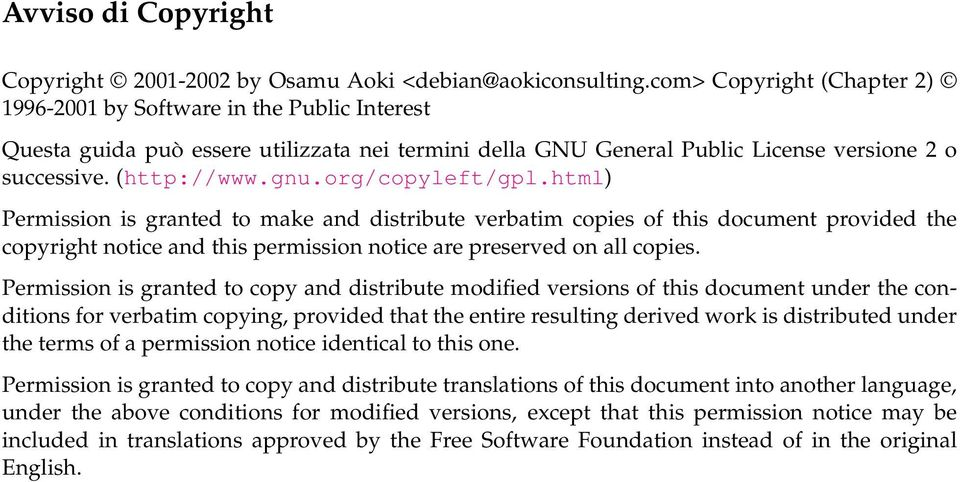 org/copyleft/gpl.html) Permission is granted to make and distribute verbatim copies of this document provided the copyright notice and this permission notice are preserved on all copies.