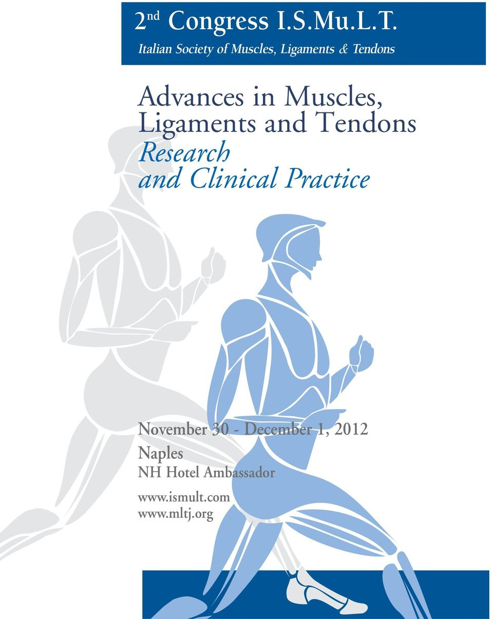 in Muscles, Ligaments and Tendons Research and Clinical