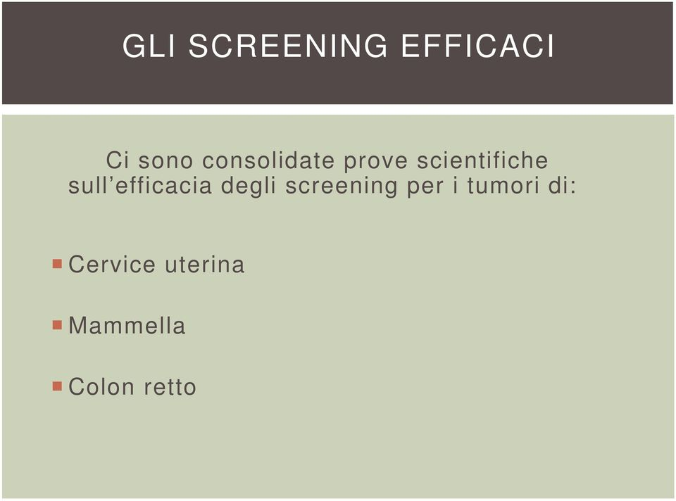 efficacia degli screening per i