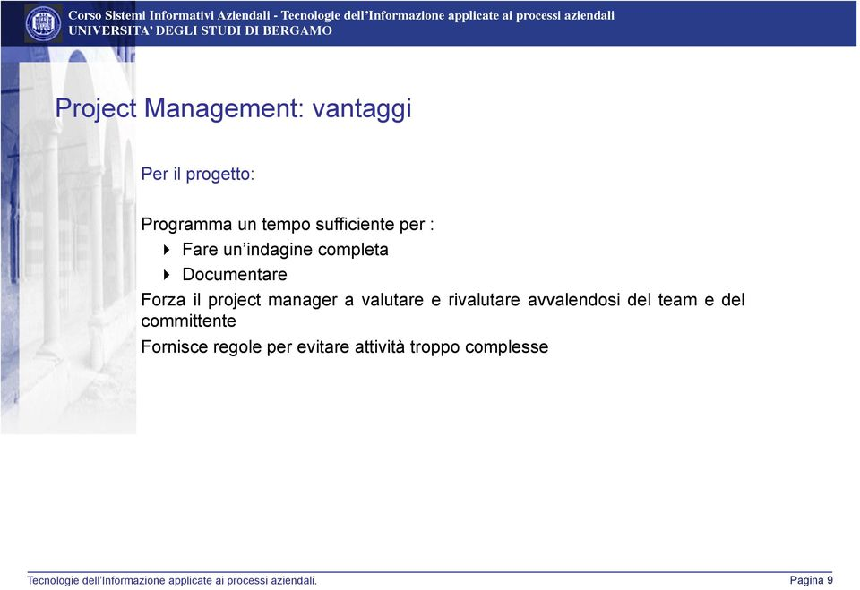 project manager a valutare e rivalutare avvalendosi del team e del