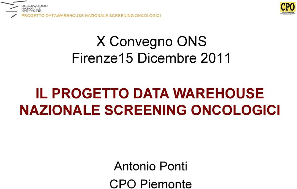 WAREHOUSE NAZIONALE SCREENING