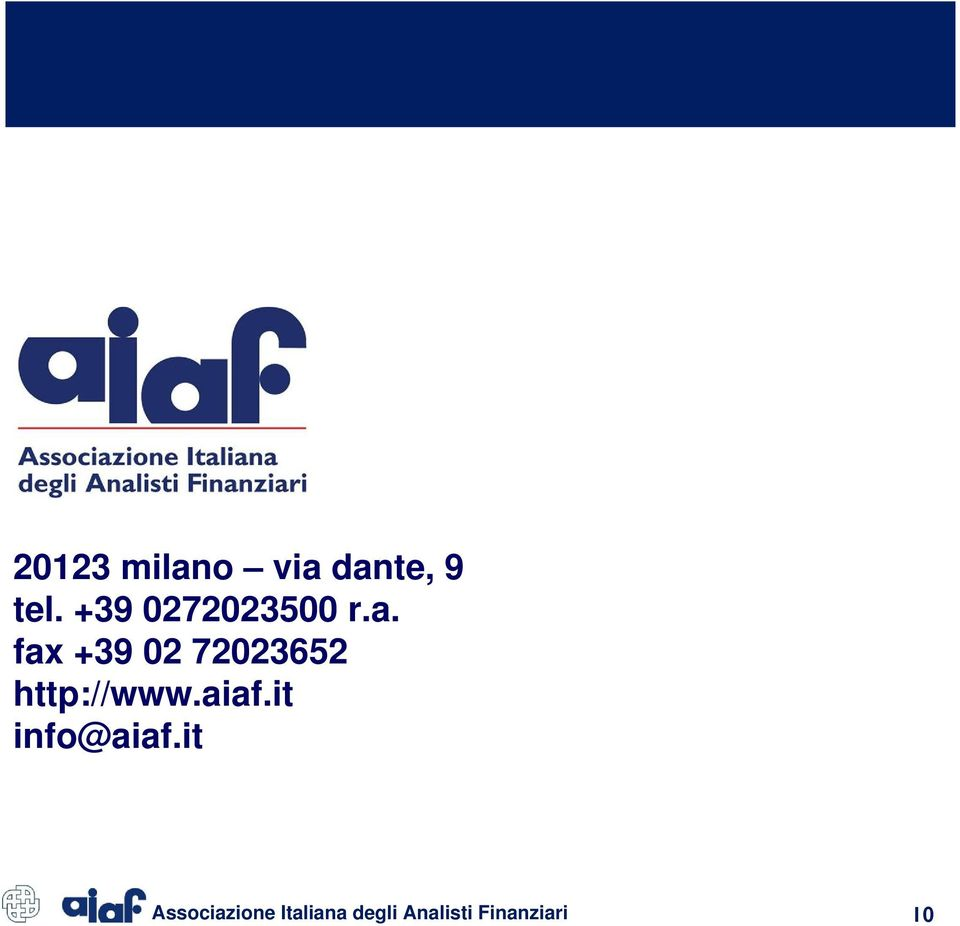 fax +39 02 72023652 http://www.aiaf.
