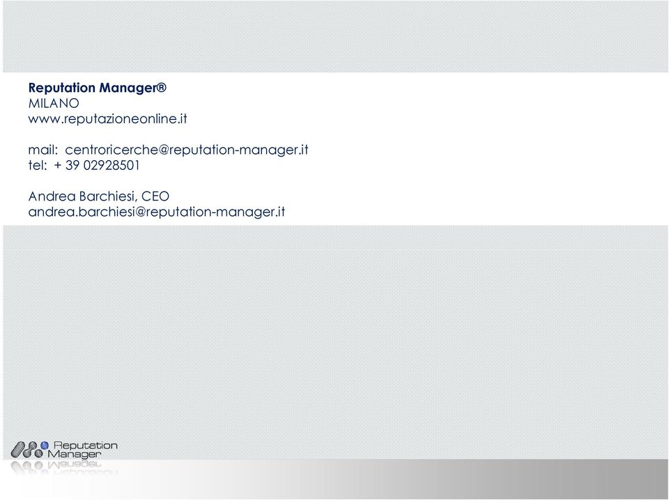 it mail: centroricerche@reputation-manager.
