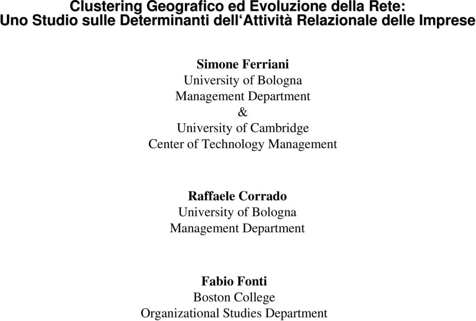 Department & University of Cambridge Center of Technology Management Raffaele Corrado
