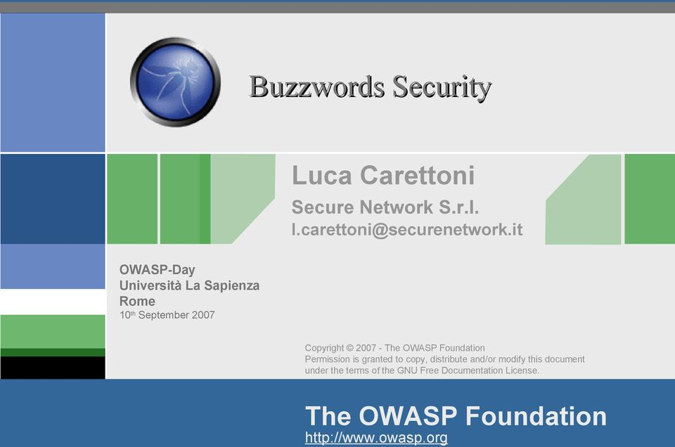 OWASP Foundation Permission is granted to copy, distribute and/or modify this document
