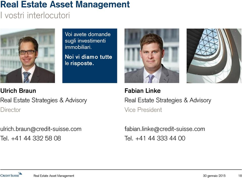 Ulrich Braun Real Estate Strategies & Advisory Director Fabian Linke Real Estate Strategies &