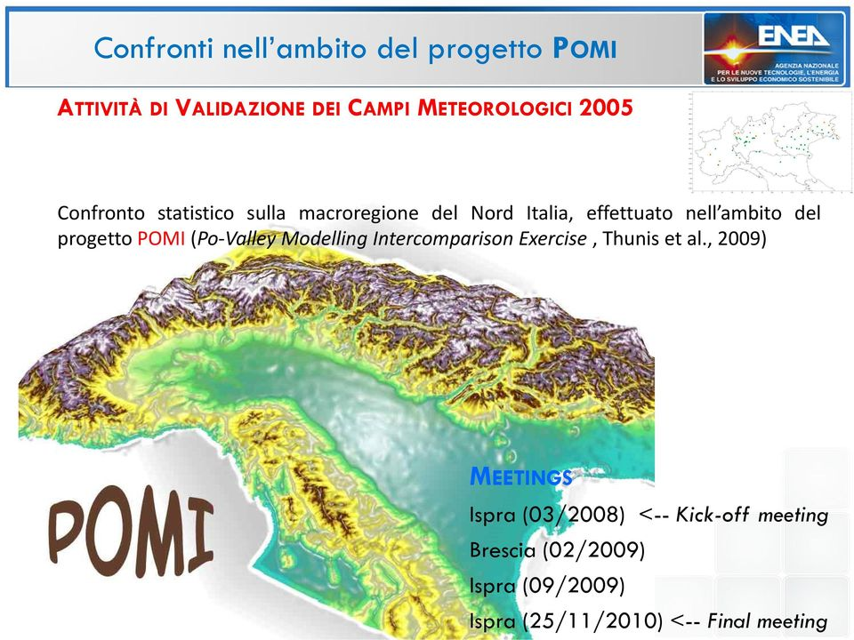 progetto POMI(Po-Valley Modelling Intercomparison Exercise, Thunis et al.