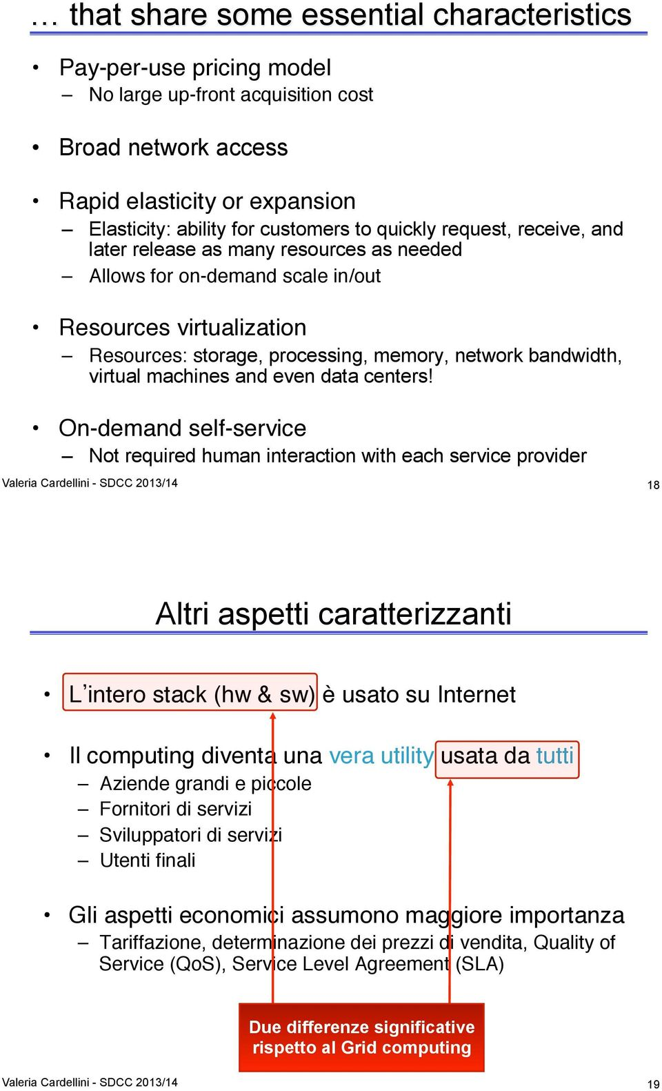 virtual machines and even data centers!