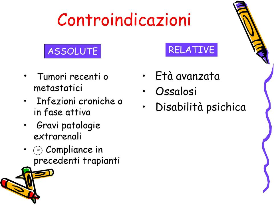 Gravi patologie extrarenali - Compliance in