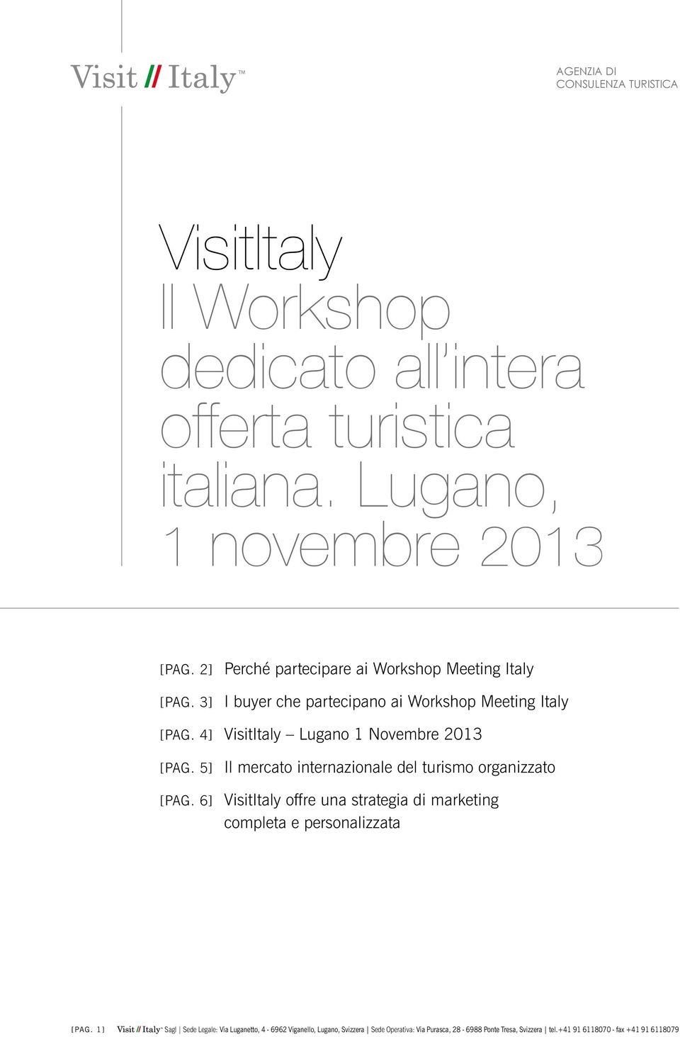 3] I buyer che partecipano ai Workshop Meeting Italy [pag.