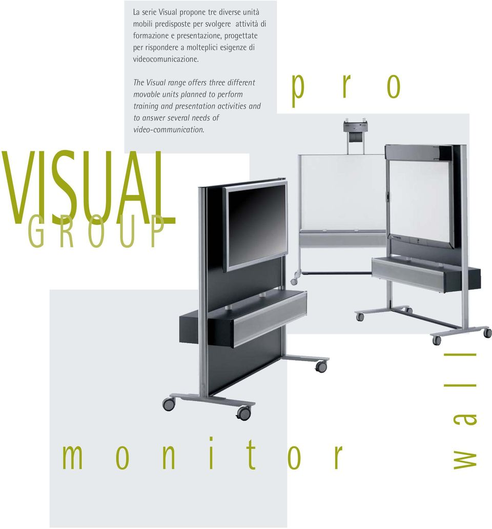 The Visual range offers three different movable units planned to perform training and