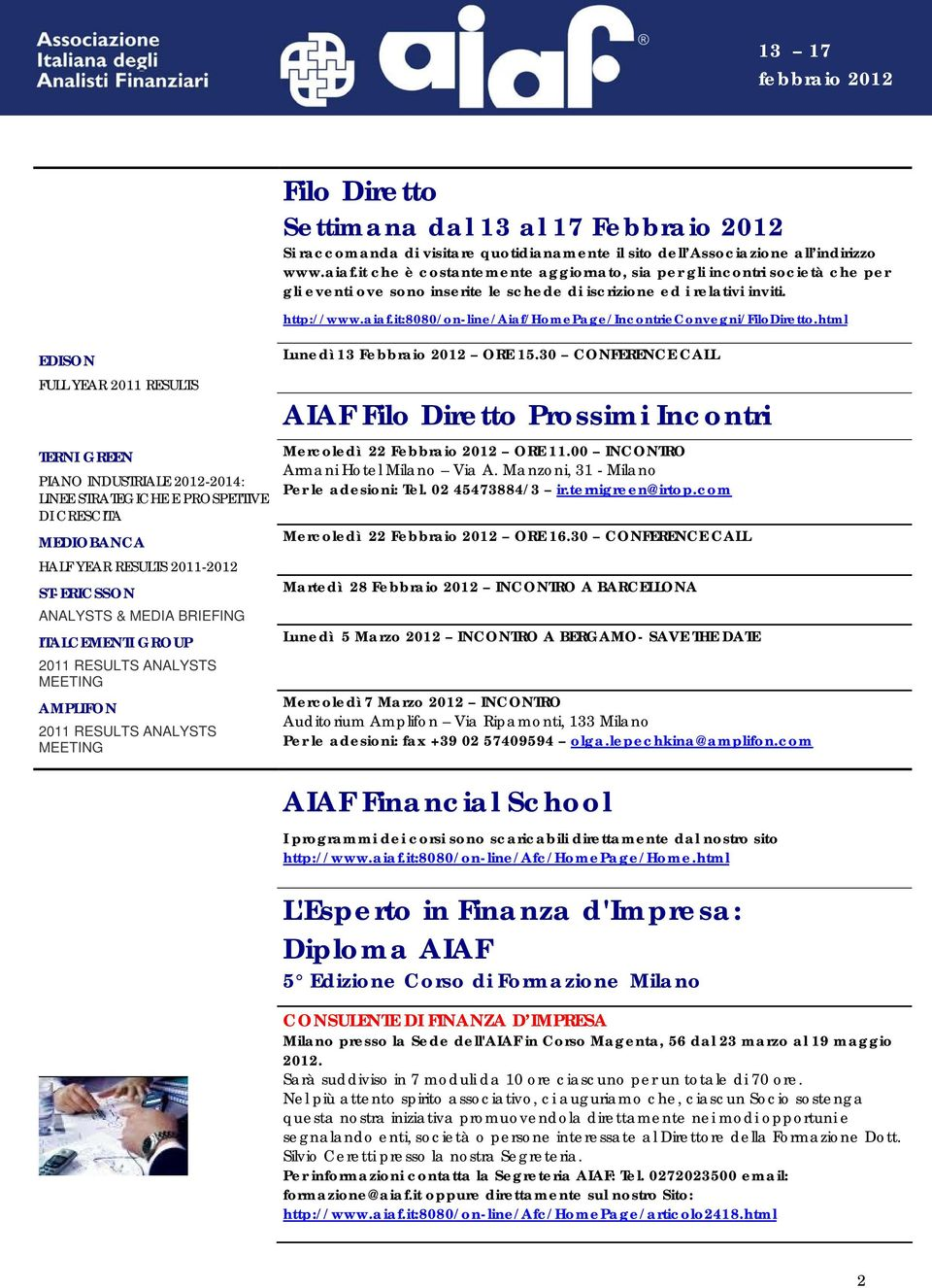 it:8080/on-line/aiaf/homepage/incontrieconvegni/filodiretto.