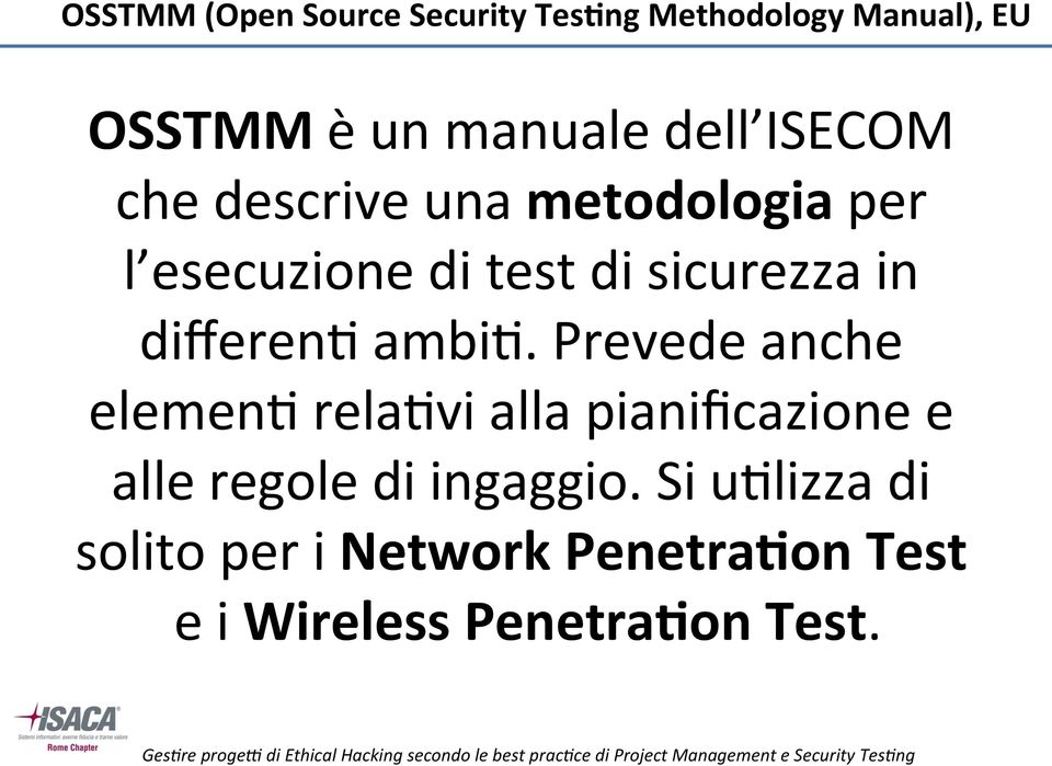 test di sicurezza in differeni ambii.