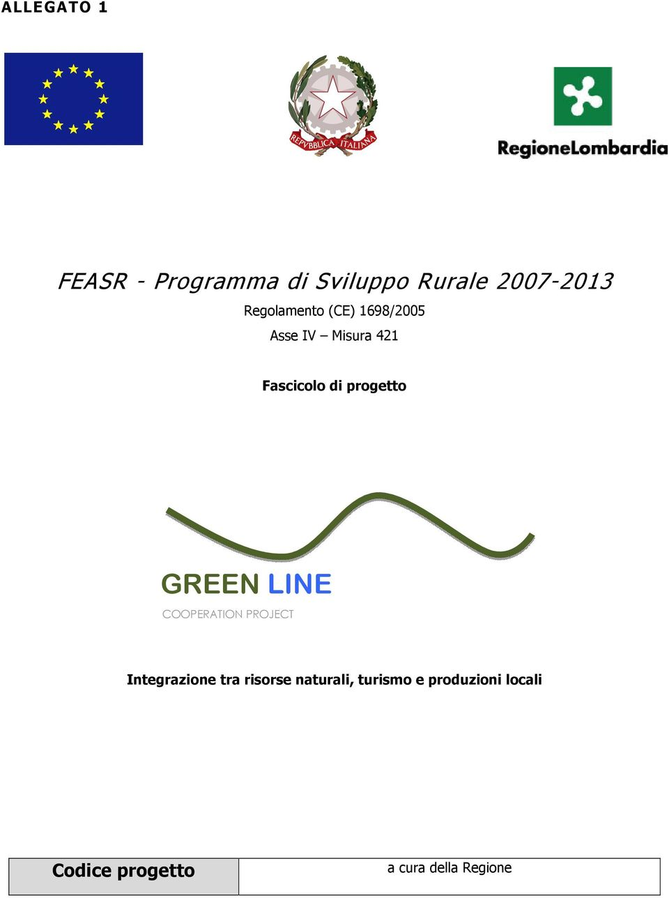 prgett GREEN LINE COOPERATION PROJECT Integrazine tra
