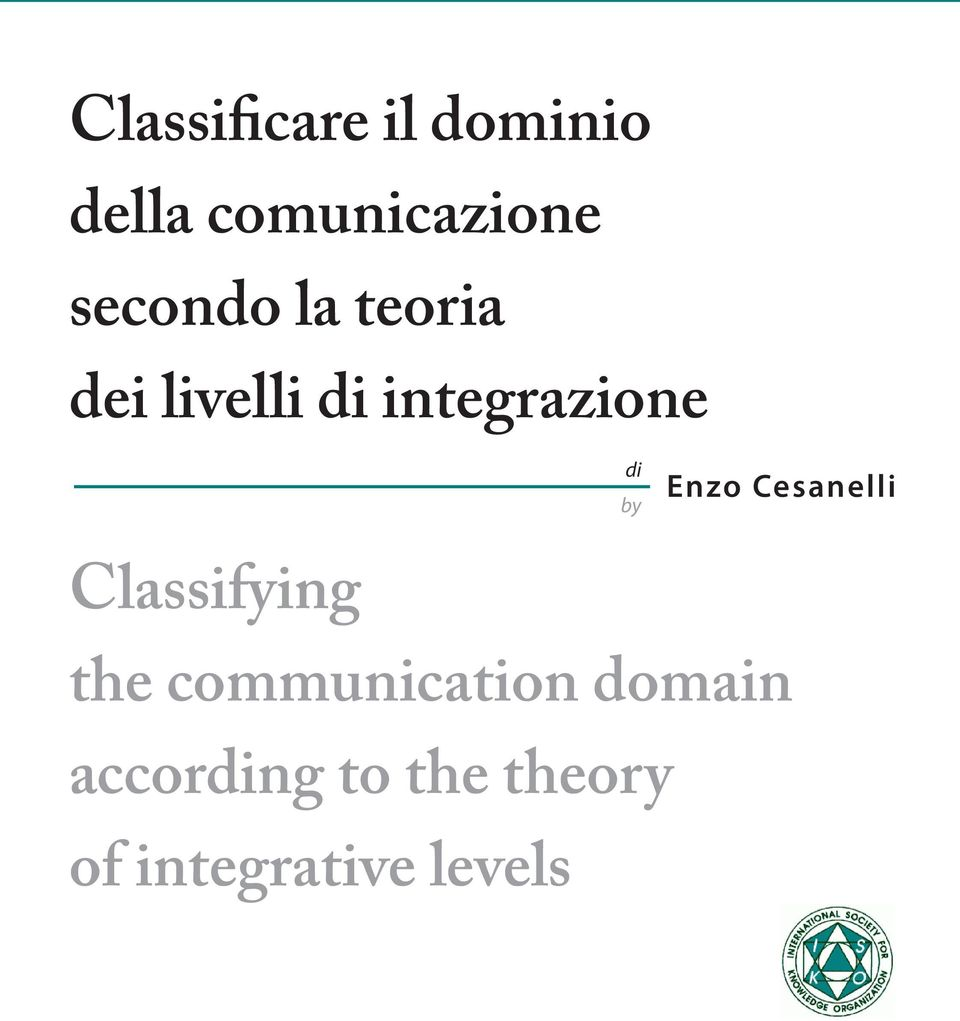 by Enzo Cesanelli Classifying the communication